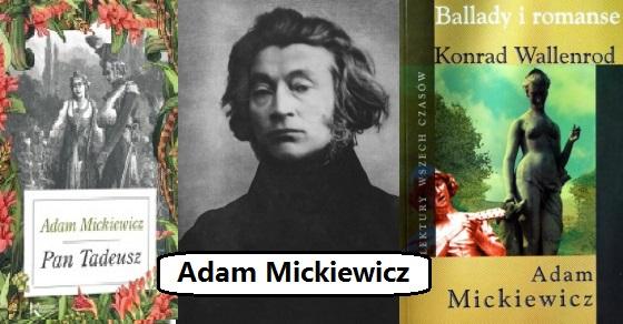 Adam Mickiewicz ciekawostki