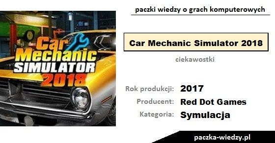 Car Mechanic Simulator 2018 ciekawostki