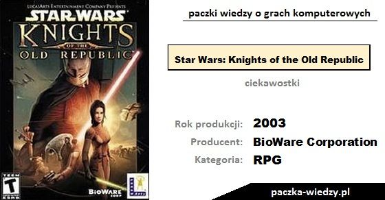 Star Wars: Knights of the Old Republic ciekawostki