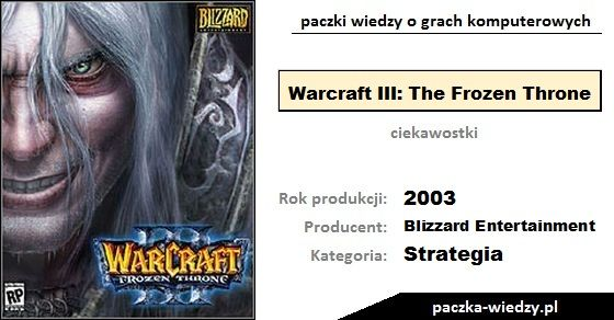 Warcraft III: The Frozen Throne ciekawostki