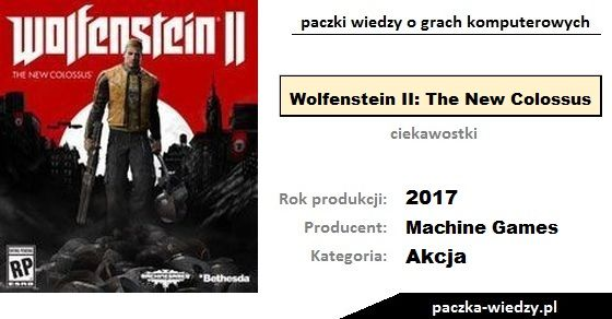 Wolfenstein II: The New Colossus ciekawostki