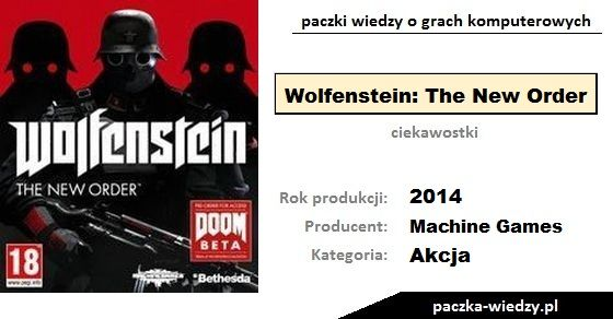Wolfenstein: The New Order ciekawostki